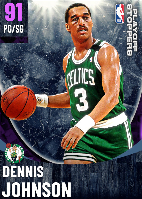 91 Dennis Johnson   One Will Rise Playoff Stoppers