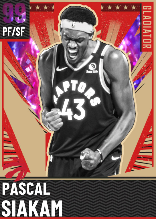 99 Pascal Siakam   Gladiator