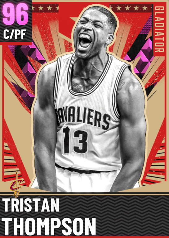 96 Tristan Thompson   Gladiator